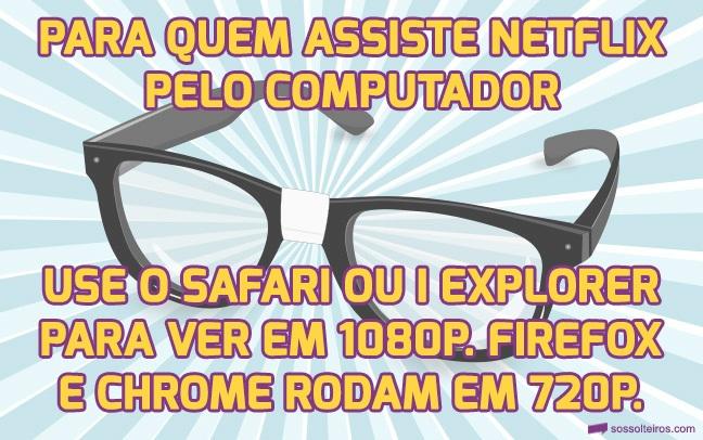 dica geek NETFLIX 1080