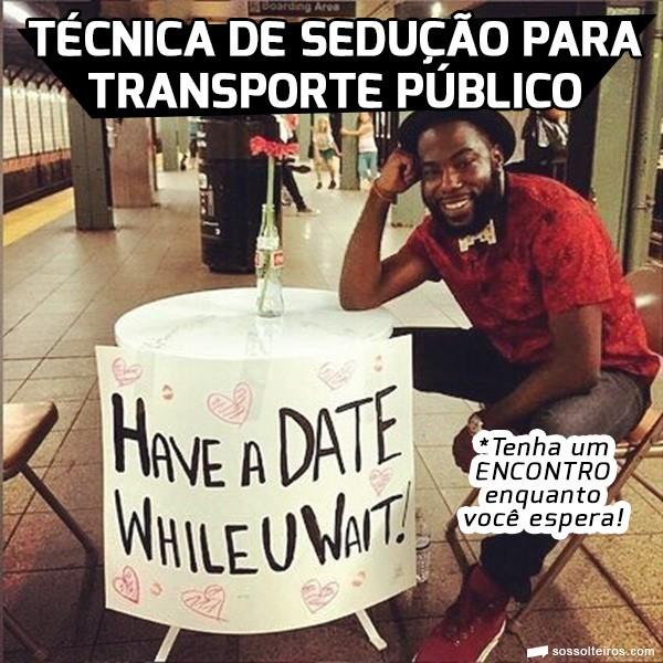 tecnica seducao transporte publico