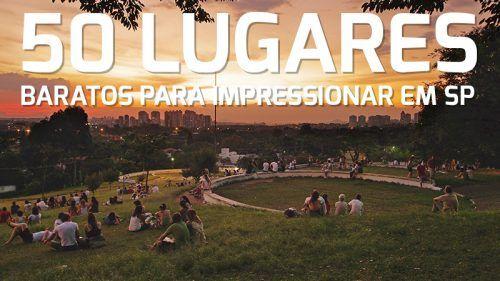 d9003dad993ec 50 Lugares BARATOS para sair em São Paulo e impressionar (GUIA DEFINITIVO)