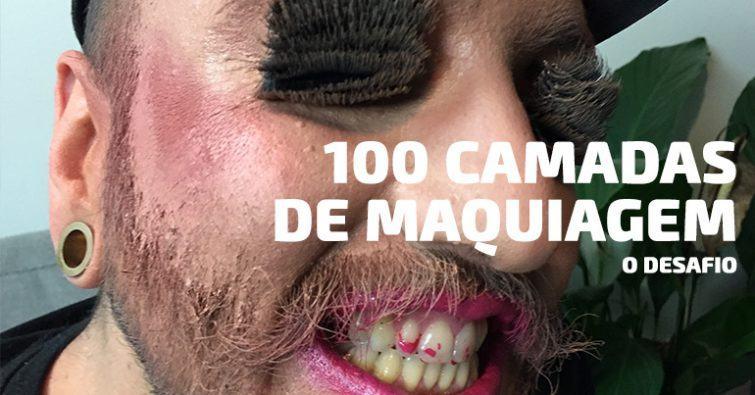 100 CAMADAS MAQUIAGEM