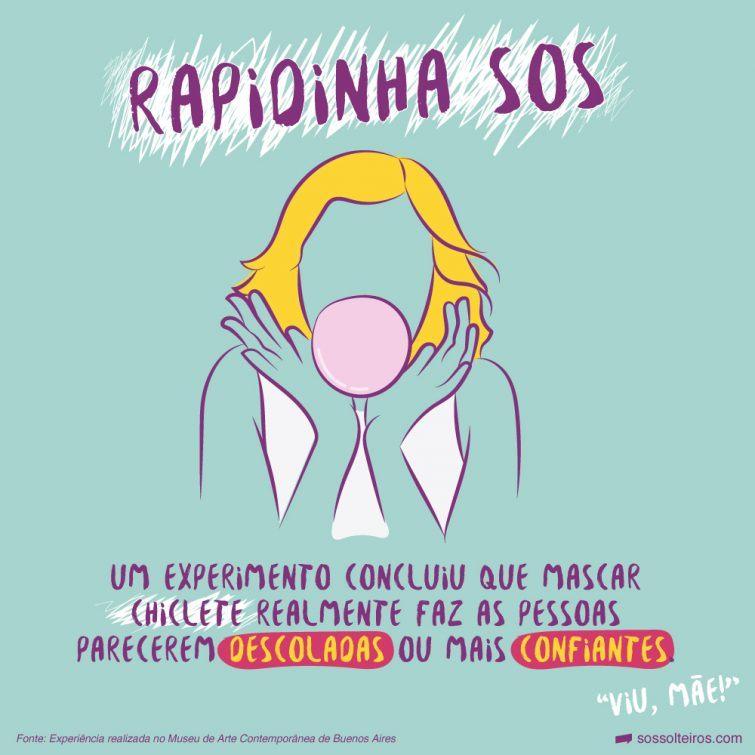 sos-solteiros_chiclete-confiante