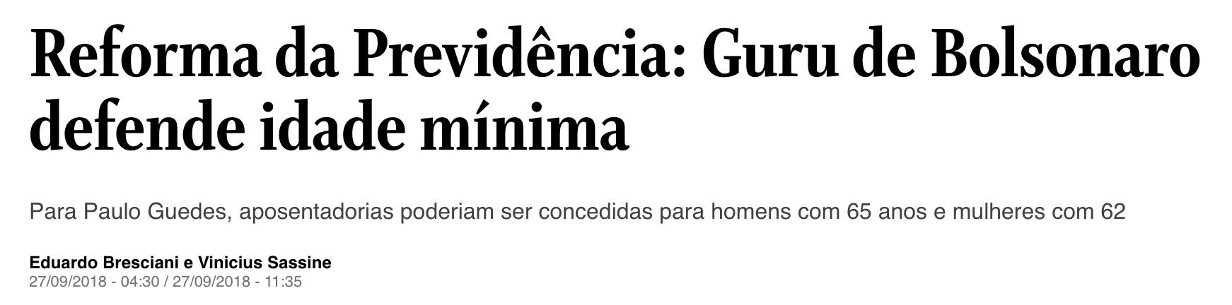 O Globo/Reprodução, https://oglobo.globo.com/brasil/reforma-da-previdencia-guru-de-bolsonaro-defende-idade-minima-23105583