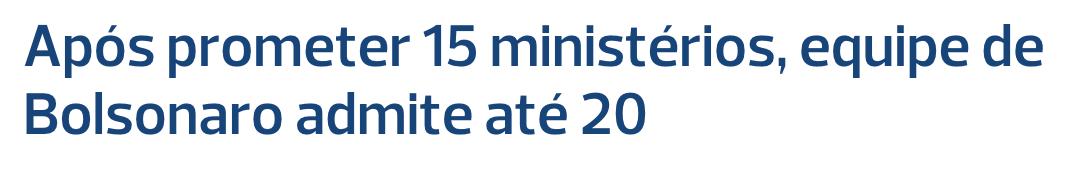 Poder 360/Reprodução, https://www.poder360.com.br/governo/apos-prometer-15-ministerios-equipe-de-bolsonaro-admite-ate-20/