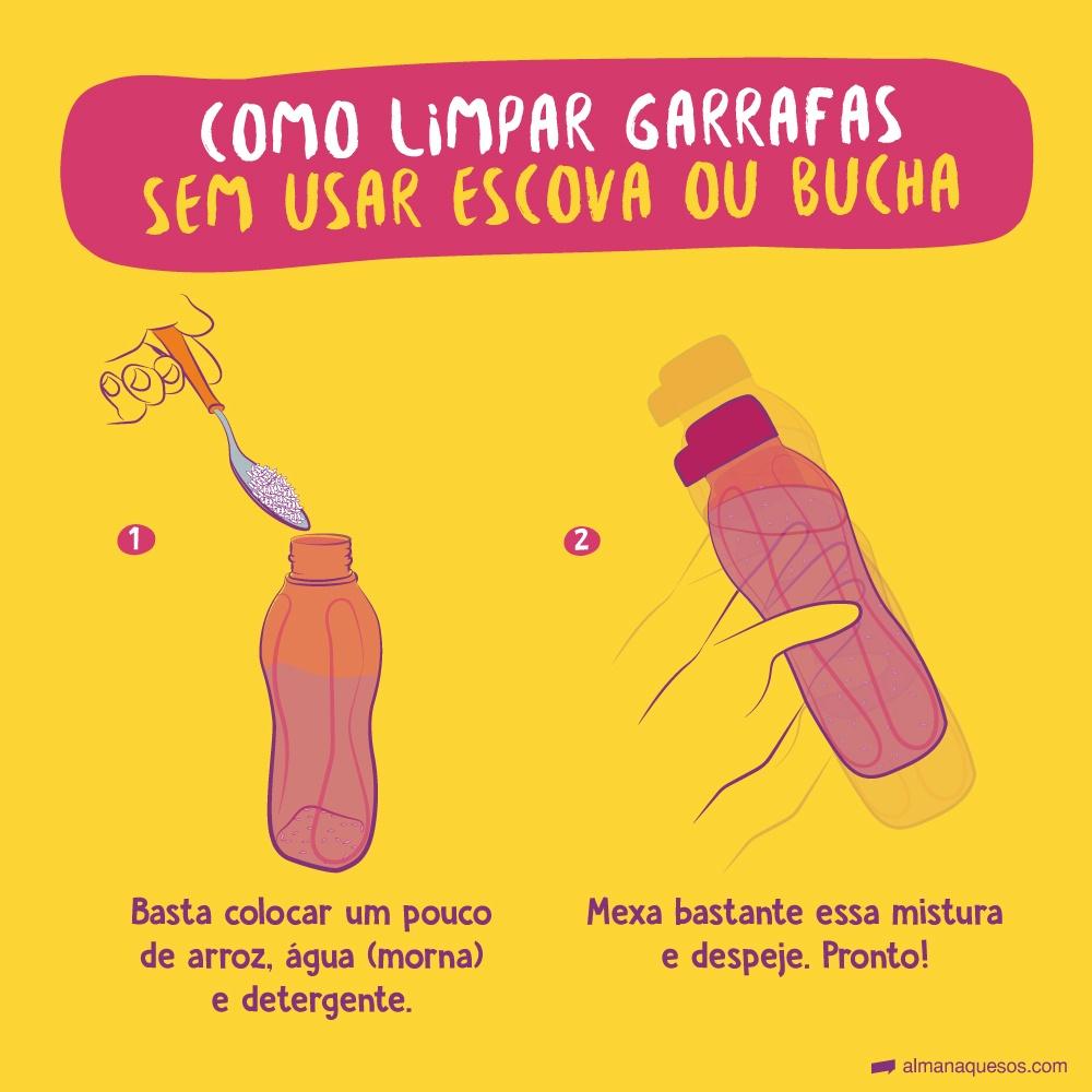Como limpar garrafas sem usar escova ou bucha Basta colocar de arroz, água (morna) e detergente. Mexa bastante essa misture e despeje. Pronto!